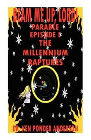 Cover of: The Millennium Raptures Parable Episode I |