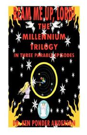 Cover of: The Millennium Trilogy In Three Parable Episodes |