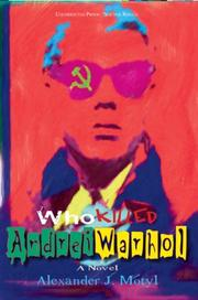 Cover of: Who Killed Andrei Warhol | Alexander Motyl