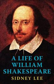 Cover of: A Life of William Shakespeare | Sir Sidney Lee