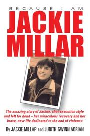 Because I Am Jackie Millar by Jackie Millar and Judith Gwinn Adrian