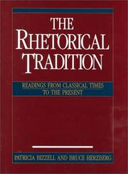 Cover of: The Rhetorical tradition : readings from classical times to the present