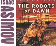 Cover of: The Robots of Dawn (Robot (Tantor))