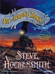 Cover of: On the Wrong Track | Steve Hockensmith