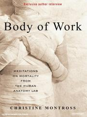 Cover of: Body of Work | Christine Montross