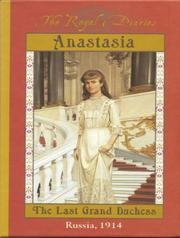 Cover of: Anastasia: The Last Grand Duchess--Russia 1914 (Royal Diaries (Audio))