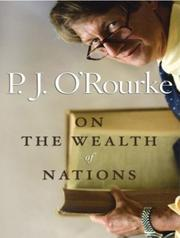 Cover of: P.J. O'Rourke on the Wealth of Nations (Books That Changed the World)