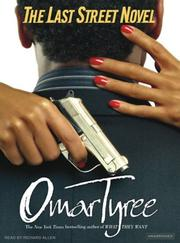 Cover of: The Last Street Novel | Omar Tyree