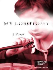 Cover of: My Lobotomy | Howard Dully, Charles Fleming