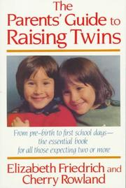Cover of: The parents' guide to raising twins