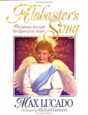 Cover of: Alabaster's Song: Christmas through the eyes of an angel