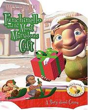 Cover of: Punchinello and The Most Marvelous Gift (Max Lucado's Wemmicks)