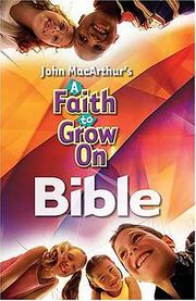 Cover of: A Faith to Grow On Bible