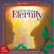 Cover of: Tell me about eternity