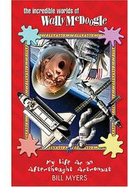 Cover of: My Life as an Afterthought Astronaut (The Incredible Worlds of Wally McDoogle #8)