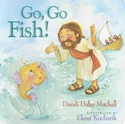 Cover of: Go, go, fish!