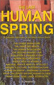 Cover of: The last human spring ( OUT OF PRINT since 2002) | L. S. Heatherly