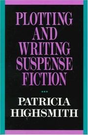 Cover of: Plotting and writing suspense fiction