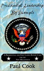 Cover of: Presidential leadership by example | Paul Cook
