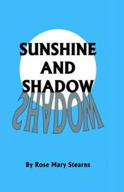 Cover of: Sunshine and Shadow | Rose Mary Stearns