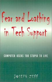 Cover of: Fear and Loathing in Tech Support