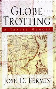 Cover of: Globe Trotting | Jose D. Fermin