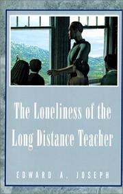 Cover of: The Loneliness of the Long Distance Teacher
