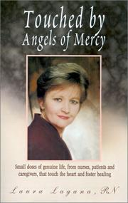 Cover of: Touched by Angels of Mercy | Laura Hayes Lagana