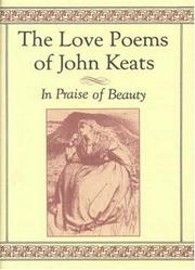 Cover of: The Love Poems of John Keats: In Praise of Beauty