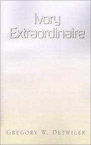 Cover of: Ivory Extraordinaire