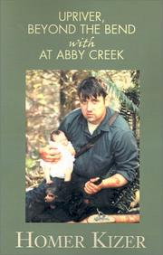 Cover of: Upriver, Beyond the Bend With at Abby Creek
