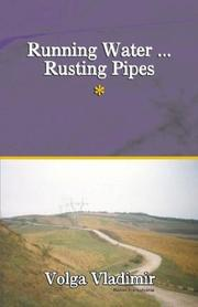 Cover of: Running Water ... Rusting Pipes Vol. 1