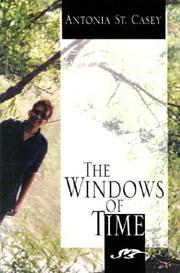 Cover of: The Windows of Time | Antonia St. Casey