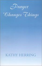 Cover of: Prayer Changes Things