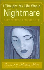 Cover of: I Thought My Life Was a Nightmare