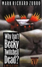 Cover of: Why isn't Becky Twitchell dead?