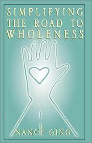 Cover of: Simplifying the Road to Wholeness