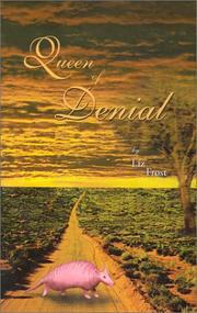 Cover of: Queen of Denial | Liz Frost