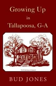 Cover of: Growing Up in Tallapoosa, Ga