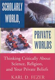 Cover of: Scholarly World, Private Worlds