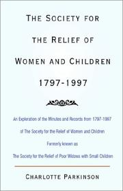Cover of: The Society for the Relief of Women and Children