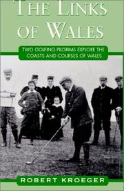 Cover of: The Links of Wales