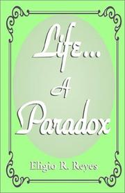Cover of: Life . . . A Paradox