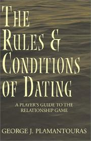 Cover of: The Rules & Conditions of Dating