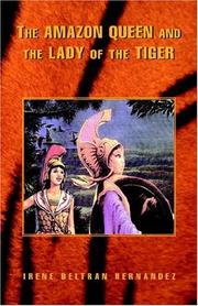 Cover of: The Amazon Queen And The Lady Of The Tiger