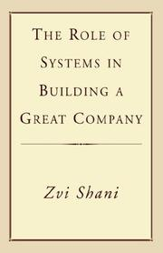 Cover of: The Role of Systems in Building a Great Company