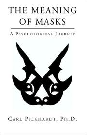 Cover of: THE MEANING OF MASKS - A Psychological Journey