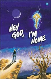 Cover of: Hey God, I'm Home