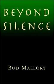 Cover of: Beyond Silence | Bud Mallory