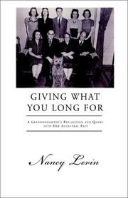 Giving What You Long for by Nancy Levin
